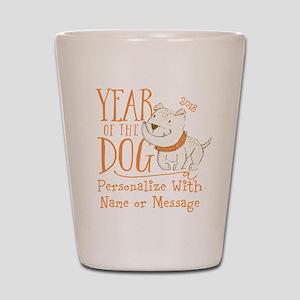 CUSTOM Cute Year Of The Dog Shot Glass