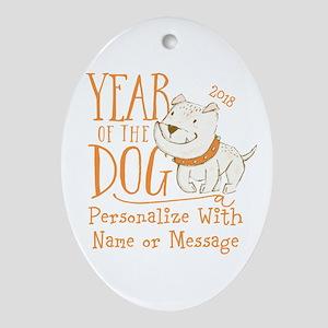 CUSTOM Cute Year Of The Dog Oval Ornament
