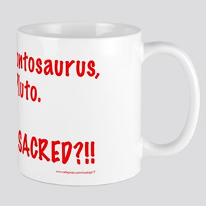 Is Nothing Sacred? Mug