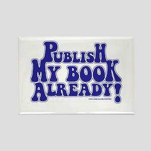 Publish my Book Already Magnet