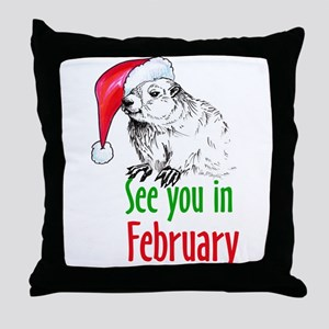 See you in February Throw Pillow