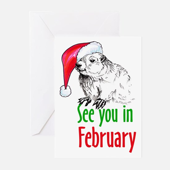 See you in February Greeting Cards (Pk of 10)