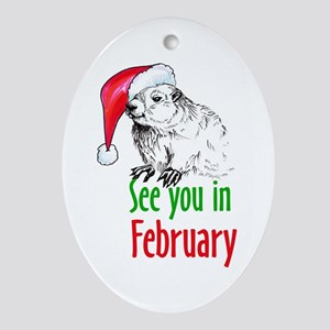 See you in February Oval Ornament