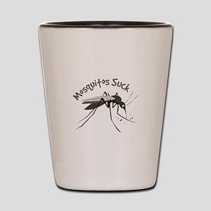 Mosquitos Suck Shot Glass