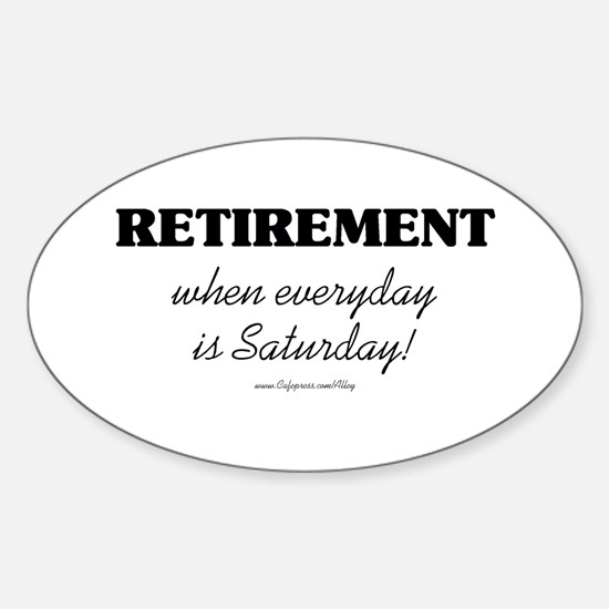 Retirement Weekend Oval Decal