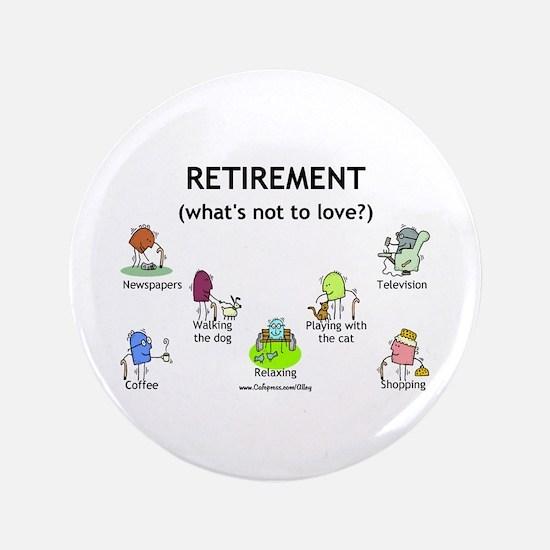"Retirement Love 3.5"" Button"