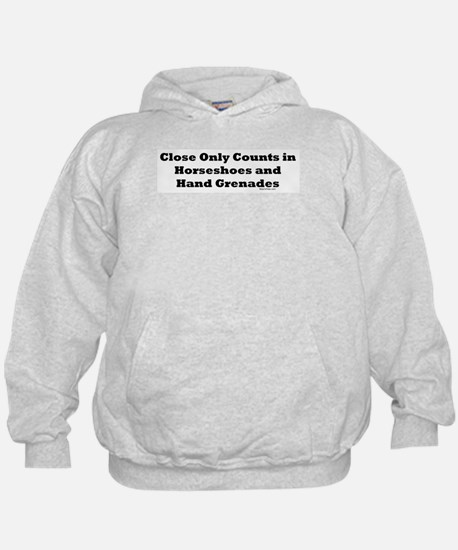 Horseshoes and Hand Grenades Hoodie