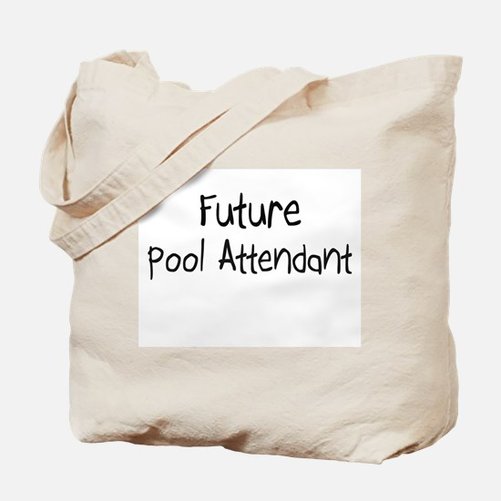 Future Pool Attendant Tote Bag