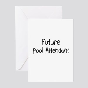 Future Pool Attendant Greeting Cards (Pk of 10)