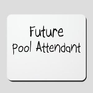 Future Pool Attendant Mousepad