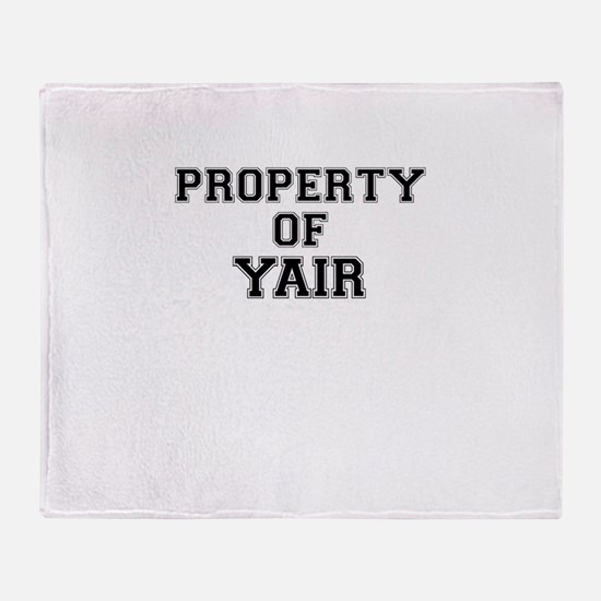 Property of YAIR Throw Blanket