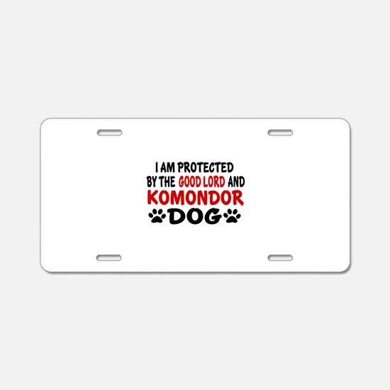 Protected By Komondor Aluminum License Plate