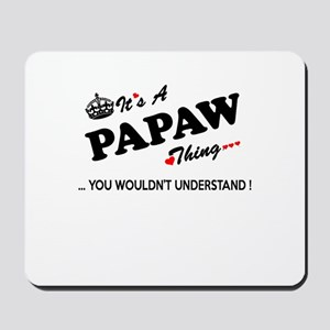 PAPAW thing, you wouldn't understand Mousepad