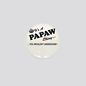 PAPAW thing, you wouldn't understand Mini Button