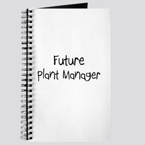 Future Plant Manager Journal