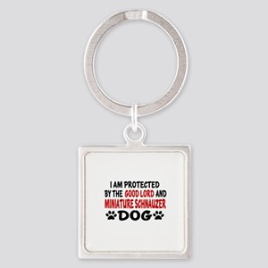 Protected By Miniature Schnauzer Square Keychain