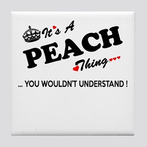 PEACH thing, you wouldn't understand Tile Coaster