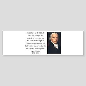 James Madison 7 Bumper Sticker