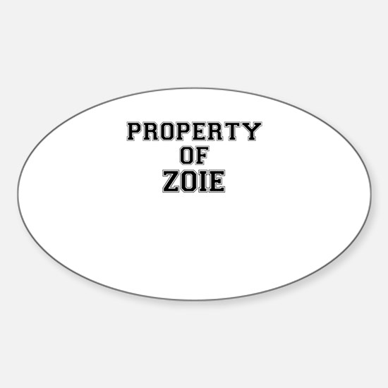Property of ZOIE Decal
