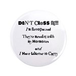 """Don't Cross Me! 3.5"""" Button (100 pack)"""