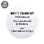 """Don't Cross Me! 3.5"""" Button (10 pack)"""