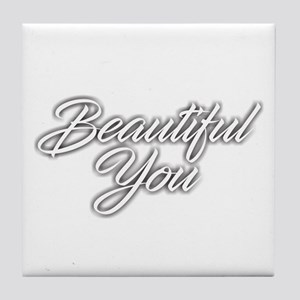 Beautiful You Tile Coaster