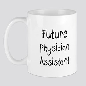 Future Physician Assistant Mug