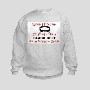 Black Belt Like My Mommy & Daddy Kids Sweatshirt