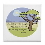 Ghandi Earth quote Tile Coaster