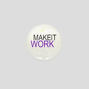 MAKE IT WORK: Mini Button