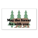 May the Forest be with you Rectangle Sticker