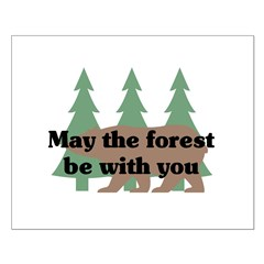 May the Forest be with you Posters