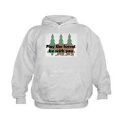 May the Forest be with you Hoodie
