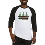 May the Forest be with you Baseball Jersey