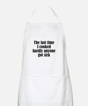 Last Time I Cooked Apron