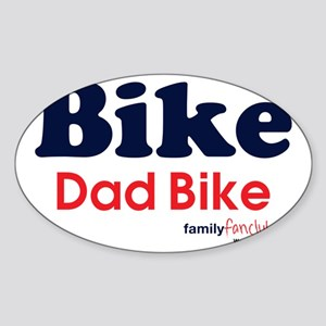 Bike Dad Bike Oval Sticker