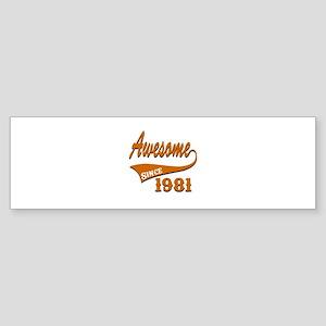 Awesome Since 1981 Birthday Desig Sticker (Bumper)