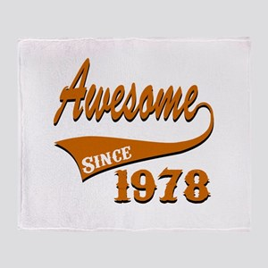 Awesome Since 1978 Birthday Designs Throw Blanket