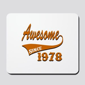Awesome Since 1978 Birthday Designs Mousepad