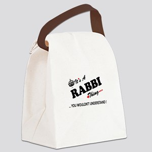 RABBI thing, you wouldn't underst Canvas Lunch Bag