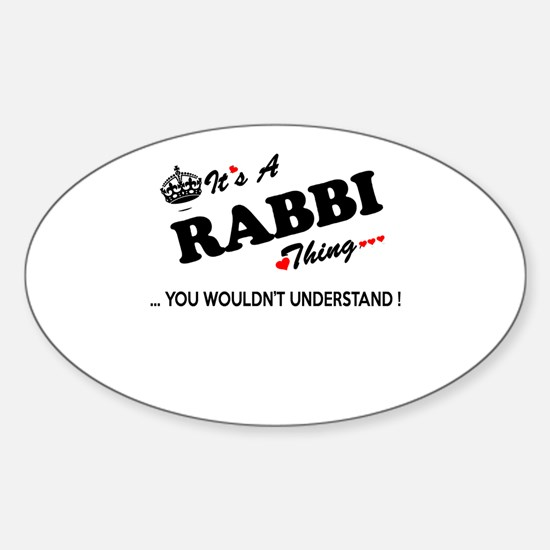 RABBI thing, you wouldn't understand Decal