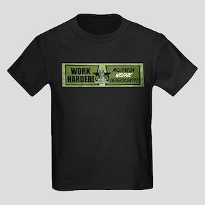 Work Harder... Millions On We Kids Dark T-Shirt