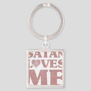 Satan Loves Me Keychains