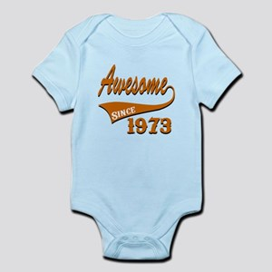 Awesome Since 1973 Birthday Design Infant Bodysuit