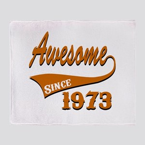 Awesome Since 1973 Birthday Designs Throw Blanket