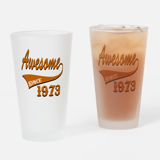 Awesome Since 1973 Birthday Designs Drinking Glass