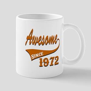 Awesome Since 1972 Birthday Designs Mug