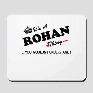 ROHAN thing, you wouldn't understand Mousepad
