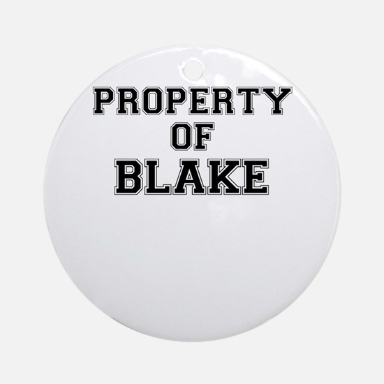 Property of BLAKE Round Ornament