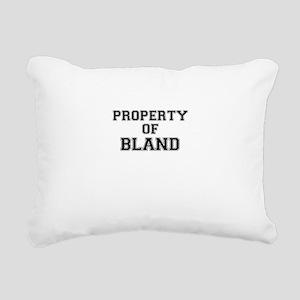 Property of BLAND Rectangular Canvas Pillow